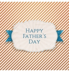 Happy Fathers Day greeting Badge with blue Type vector