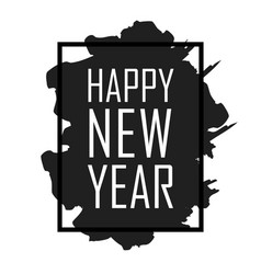 Happy new year text in frame with brush stroke vector