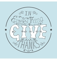 Bible verse in everything give thanks vector