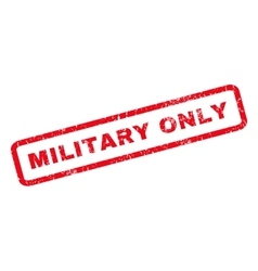 Military Only Rubber Stamp vector image