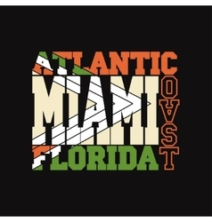 Miami Florida T-shirt fashion Typography vector image