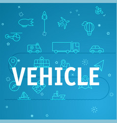 vehicle concept different thin line icons included vector image