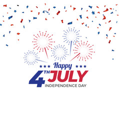 independence day with fireworks and confetti vector image