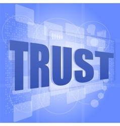 words trust on digital screen social concept vector image vector image