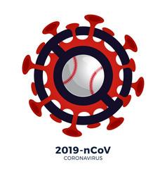 Baseball sign caution coronavirus stop 2019-ncov vector