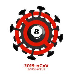 Billiard ball sign caution coronavirus stop vector