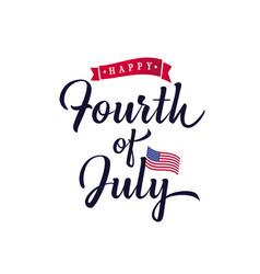Fourth july lettering hand inscription vector