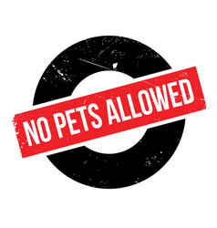 No pets allowed rubber stamp vector