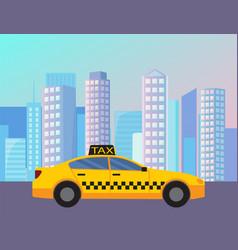 yellow cab driving at street modern city vector image