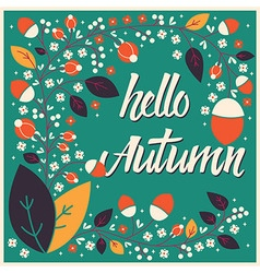 Autumn card design with floral frame and message vector