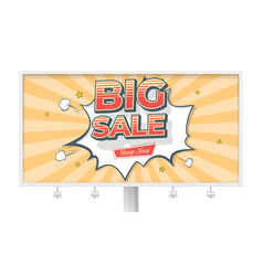 big sale billboard with banner in pop art style vector image