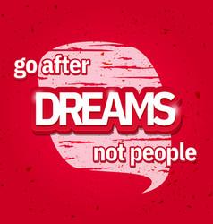 dreams slogan on vintage background vector image