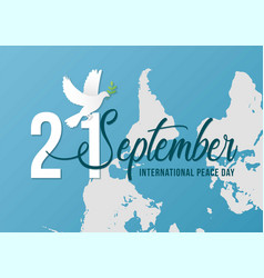 21 september international peace day with white vector image