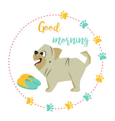 Bright card with cute pug and text vector