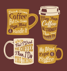 coffee cup quotes saying vector image