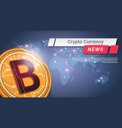 crypto currency news golden bitcoin over world map vector image