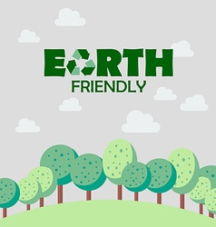 Earth friendly concept vector