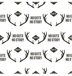 hunting pattern design - no guts no stories quote vector image