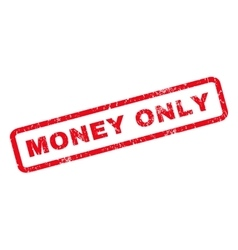 Money Only Rubber Stamp vector