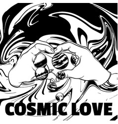 cosmic love hand drawn of human hands with vector image