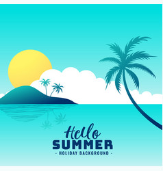 hello summer beach paradise holiday background vector image