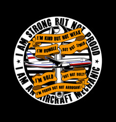 i am strong but not proud aircraft quote and vector image