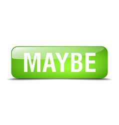Maybe green square 3d realistic isolated web vector