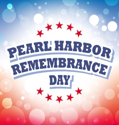 USA Pearl Harbor Remembrance Day banner vector