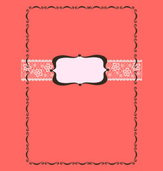 decorative frame for text on a lace background vector image