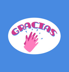 gracias with clapping hands vector image
