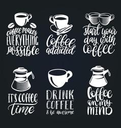 Handwritten coffee phrases set quotes vector