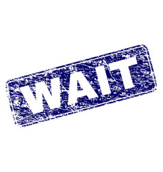 scratched wait framed rounded rectangle stamp vector image