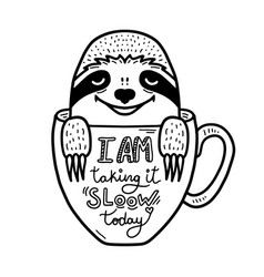 Lazy hand drawn sloth face inside a coffee cup vector