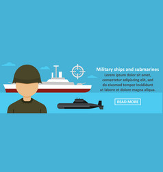 Military ships and submarines banner horizontal vector