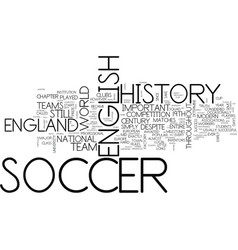 The inventors of modern soccer english soccer vector