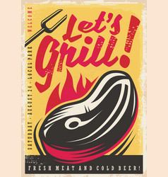 Lets grill retro poster design vector