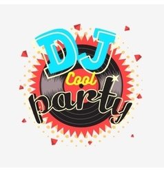 DJ Cool Party 90s Aesthetic Vibrant Colors Poster vector image vector image