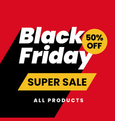 Black friday super sale all products modern vector