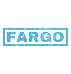 Fargo Rubber Stamp Vector