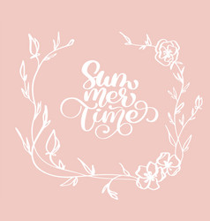 Hand drawn summer time with flowers decorative vector