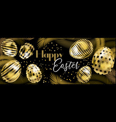 Happy easter banner with golden eggs and palm vector