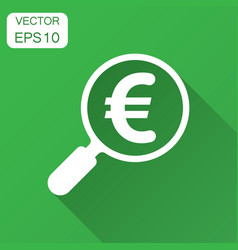 magnify glass with euro sign icon in flat style vector image