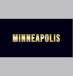 Minneapolis city typography design greetings for vector