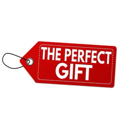 the perfect gift label or price tag vector image