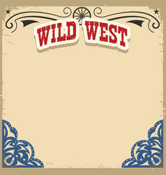 Wild west background on old paper texture vector