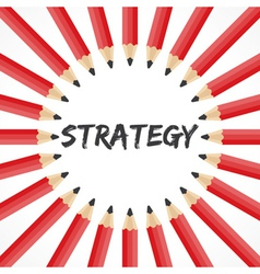 Strategy word with pencil background vector image