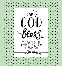 hand lettering god bless you vector image vector image