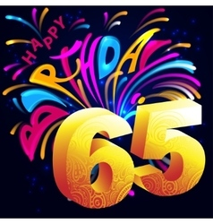 Fireworks Happy Birthday with a gold number 65 vector