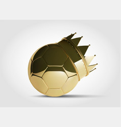 gold football or soccer ball with golden crown vector image