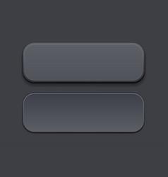 Black plastic buttons 3d rectangle signs vector